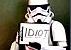 stormtrooper idiot